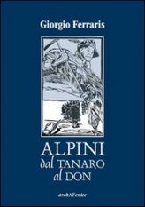 Alpini dal Tanaro al Don