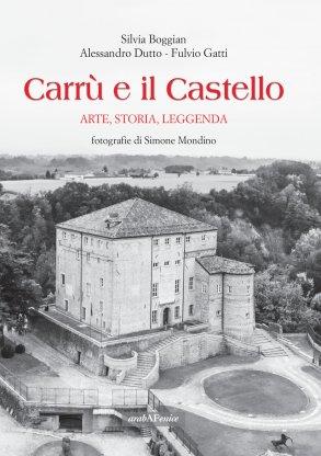 Carrù e il Castello: arte, storia, leggenda