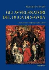Gli avvelenatori del duca di Savoia