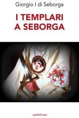 I Templari a Seborga