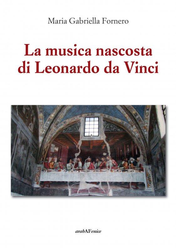 La musica nascosta di Leonardo da Vinci