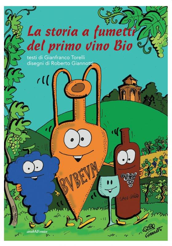 La storia a fumetti del primo vino Bio