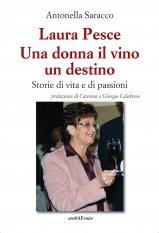 Laura Pesce Una donna il vino un destino