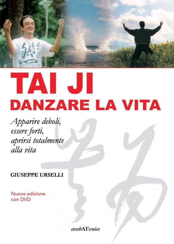 Tai Ji, danzare la vita