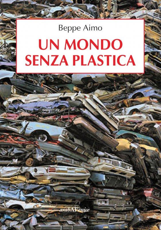 Un mondo senza plastica