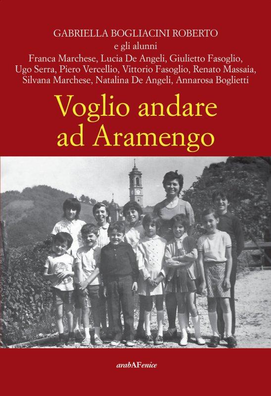 Voglio andare ad Aramengo