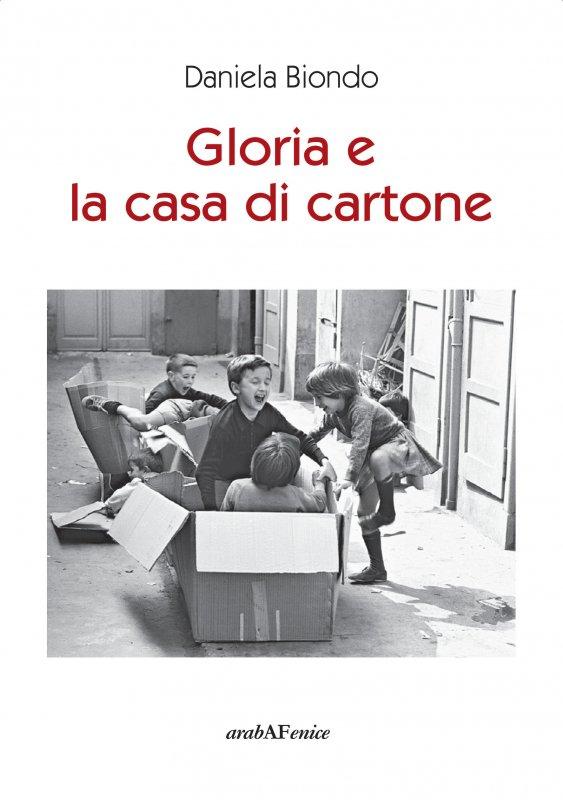 Gloria e la casa di cartone - Casa di cartone ...