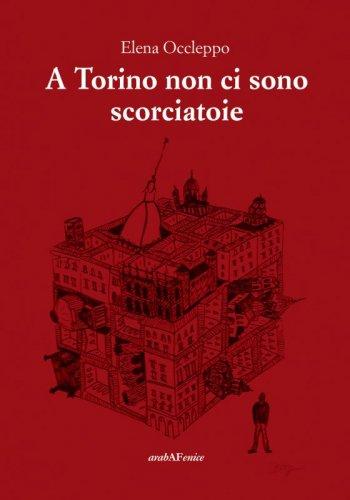 A Torino non ci sono scorciatoie