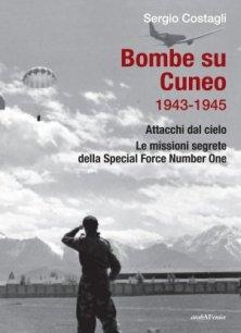 Bombe su Cuneo 1943-1945