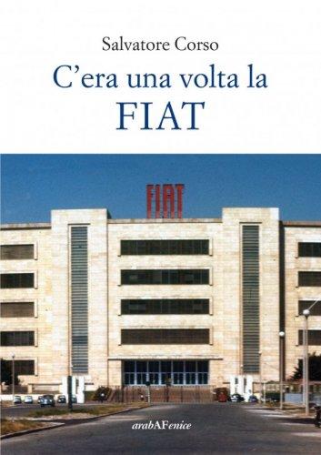 C'era una volta la Fiat
