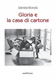 Gloria e la casa di cartone