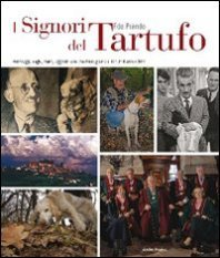 I signori del tartufo