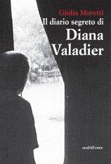 Il diario segreto di Diana Valadier