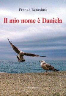 Il mio nome è Daniela
