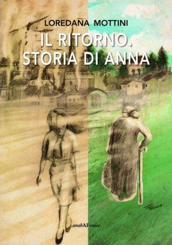 Il ritorno. Storia di Anna