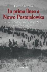 In prima linea a Nowo Postojalowka