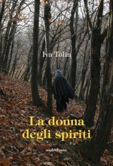 La donna degli spiriti