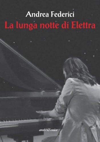 La lunga notte di Elettra