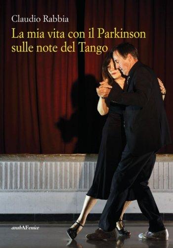 La mia vita con il Parkinson sulle note del Tango