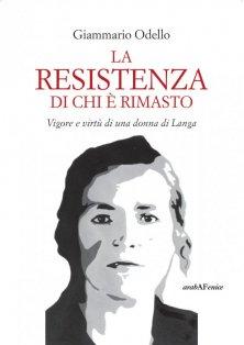 La resistenza di chi è rimasto