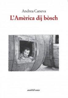 L'Amèrica dij bòsch