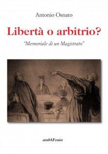 Libertà o arbitrio?