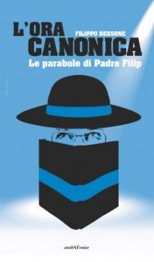L'ora canonica - Le parabole di Padre Filip
