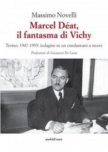 Marcel Déat, il fantasma di Vichy