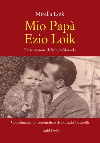 Mio Papà Ezio Loik