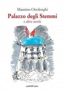 Palazzo degli Stemmi e altre storie