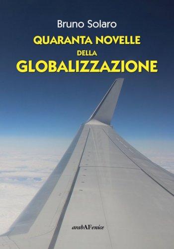 Quaranta novelle della globalizzazione