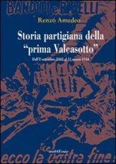 Storia partigiana della «prima Valcasotto»