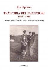 Trattoria dei cacciatori 1943-1948